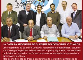 LA CAMARA ARGENTINA DE SUPERMERCADOS CUMPLIO 53 AÑOS!